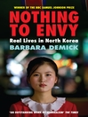 Nothing to Envy (eBook): Real Lives in North Korea
